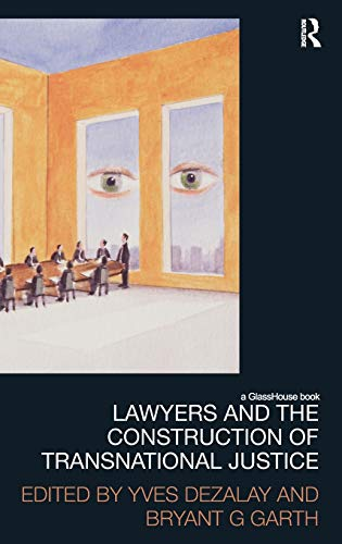 9780415581189: Lawyers and the Construction of Transnational Justice