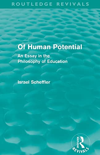 9780415581318: Of Human Potential (Routledge Revivals): An Essay in the Philosophy of Education