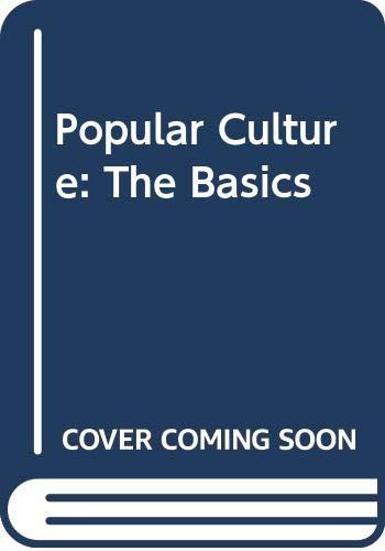 9780415581370: Popular Culture: The Basics