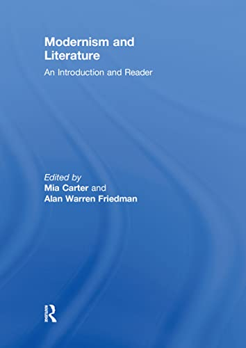9780415581639: Modernism and Literature: An Introduction and Reader