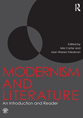 9780415581646: Modernism and Literature: An Introduction and Reader