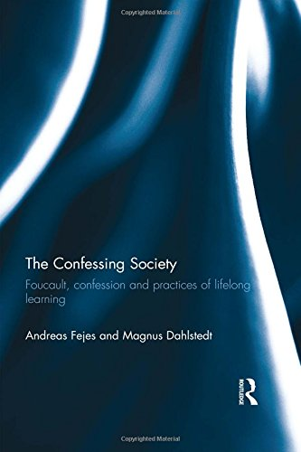 9780415581660: The Confessing Society: Foucault, Confession and Practices of Lifelong Learning