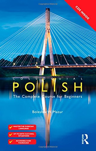 9780415581981: Colloquial Polish: The Complete Course for Beginners