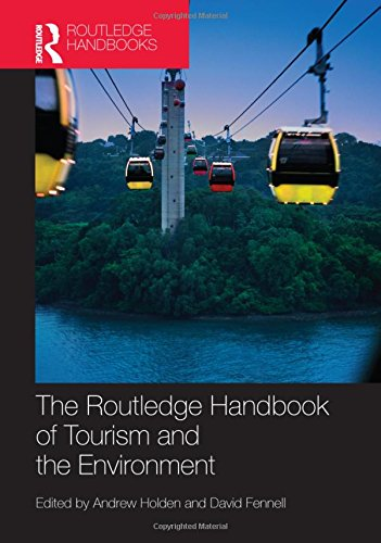 9780415582070: The Routledge Handbook of Tourism and the Environment