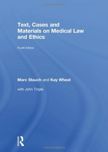 9780415582315: Text, Cases and Materials on Medical Law and Ethics