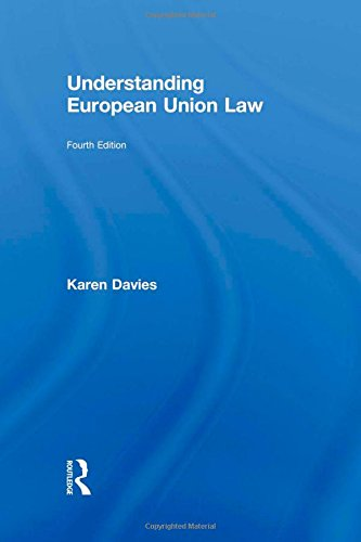 9780415582452: Understanding European Union Law