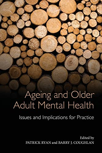9780415582902: Ageing and Older Adult Mental Health: Issues and Implications for Practice