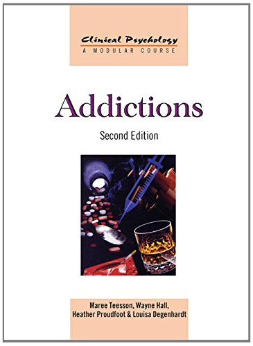 9780415582995: Addictions (Clinical Psychology: A Modular Course)