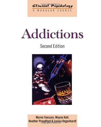 9780415583008: Addictions (Clinical Psychology: A Modular Course)