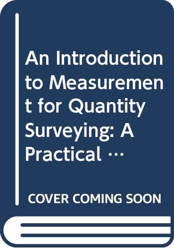 9780415583497: An Introduction to Measurement for Quantity Surveying: A Practical Approach