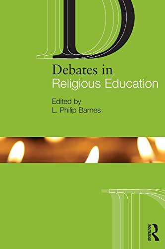 Debates in Religious Education (The Debates in Subject Teaching Series)