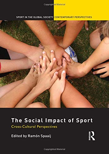 9780415583947: The Social Impact of Sport: Cross-Cultural Perspectives (Sport in the Global Society – Contemporary Perspectives)
