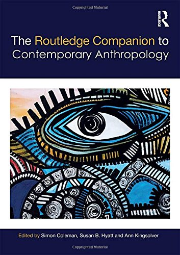 9780415583954: The Routledge Companion to Contemporary Anthropology (Routledge Anthropology Handbooks)