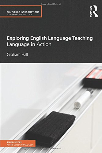 9780415584159: Exploring English Language Teaching: Language in Action (Routledge Introductions to Applied Linguistics)