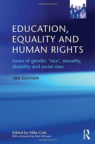 9780415584173: Education, Equality and Human Rights: Issues of gender, 'race', sexuality, disability and social class