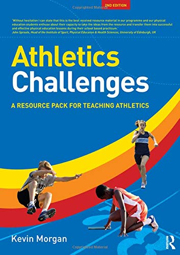 9780415584425: [Athletics Challenges: A Resource Pack for Teaching Athletics] (By: Kevin Morgan) [published: July, 2011]