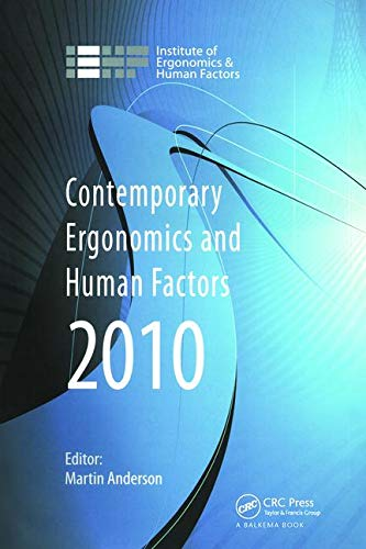 9780415584463: Contemporary Ergonomics and Human Factors 2010: Proceedings of the International Conference on Contemporary Ergonomics and Human Factors 2010, Keele, UK