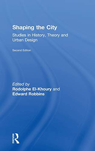 9780415584586: Shaping the City: Studies in History, Theory and Urban Design