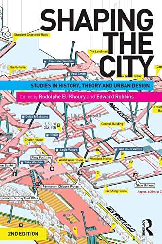 9780415584623: Shaping the City: Studies in History, Theory and Urban Design