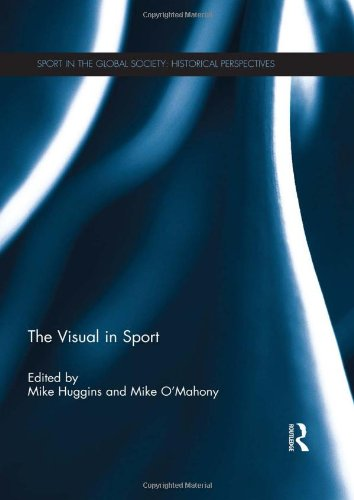 9780415585071: The Visual in Sport (Sport in the Global Society Hi)