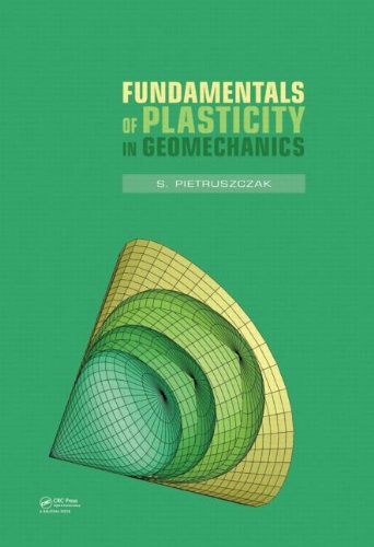 9780415585163: Fundamentals of Plasticity in Geomechanics
