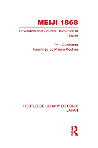 9780415585262: Meiji 1868: Revolution and Counter-Revolution in Japan