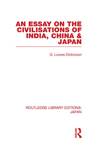9780415585330: An Essay on the Civilisations of India, China and Japan