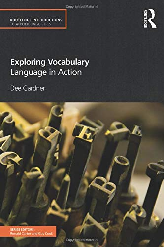 9780415585453: Exploring Vocabulary: Language in Action