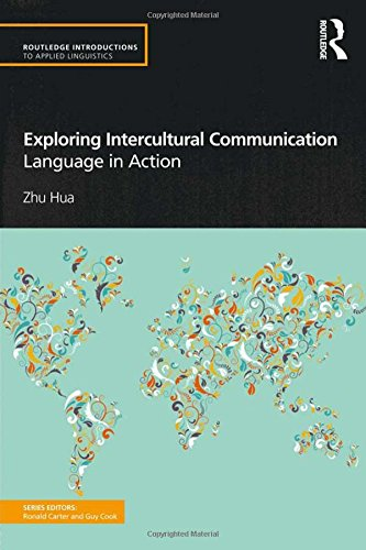 9780415585507: Exploring Intercultural Communication: Language in Action (Routledge Introductions to Applied Linguistics)
