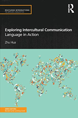 9780415585514: Exploring Intercultural Communication: Language in Action (Routledge Introductions to Applied Linguistics)