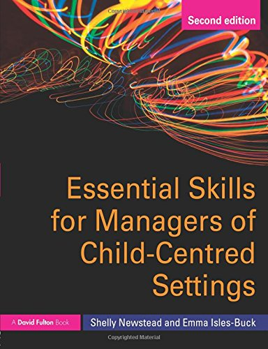 9780415585545: Essential Skills for Managers of Child-Centred Settings (David Fulton Books)