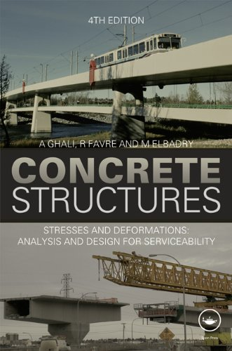 9780415585613: Concrete Structures: Stresses and Deformations: Analysis and Design for Sustainability, Fourth Edition
