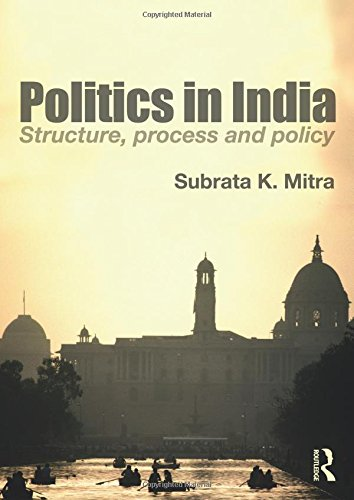 9780415585897: Politics in India: Structure, Process and Policy