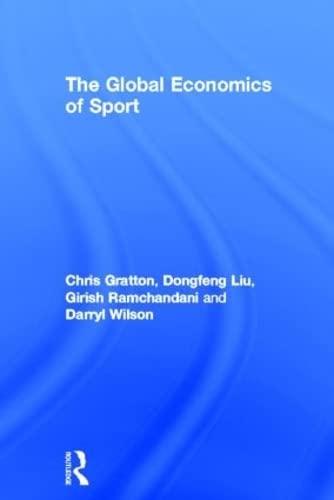9780415586184: The Global Economics of Sport