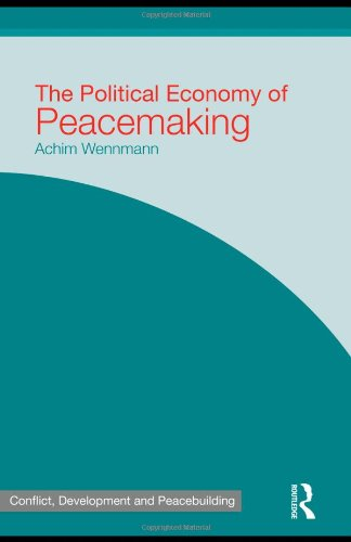 9780415586269: The Political Economy of Peacemaking (Studies in Conflict, Development and Peacebuilding)