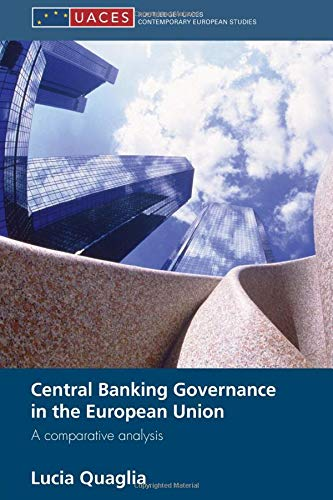 9780415586658: Central Banking Governance in the European Union: A Comparative Analysis