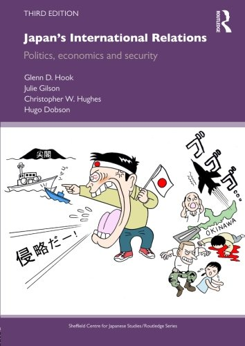 9780415587433: Japan's International Relations: Politics, Economics and Security