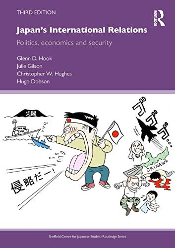 Japan's International Relations: Politics, Economics and Security: Dobson, Hugo, Hughes,