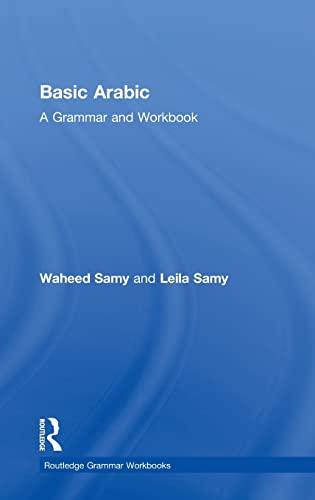 9780415587723: Basic Arabic: A Grammar and Workbook (Grammar Workbooks)