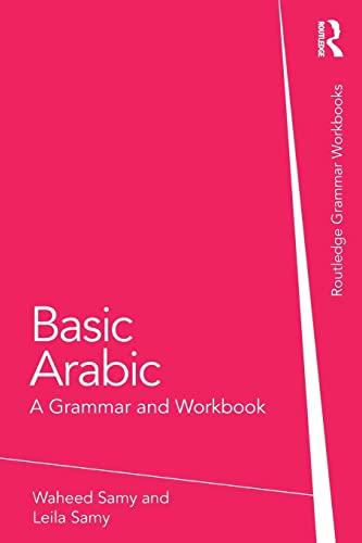 9780415587730: Basic Arabic: A Grammar and Workbook (Grammar Workbooks)