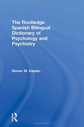9780415587747: The Routledge Spanish Bilingual Dictionary of Psychology and Psychiatry