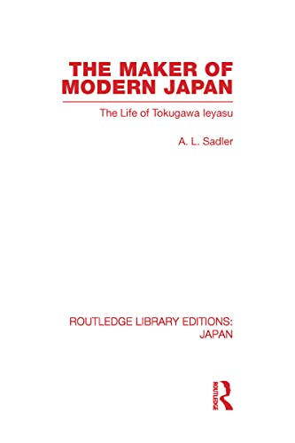 9780415587914: The Maker of Modern Japan: The Life of Tokugawa Ieyasu