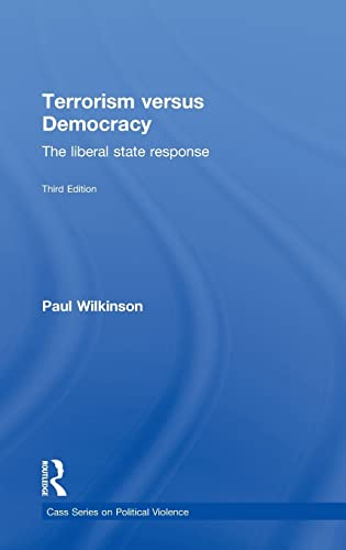 9780415588003: Terrorism Versus Democracy: The Liberal State Response (Political Violence)