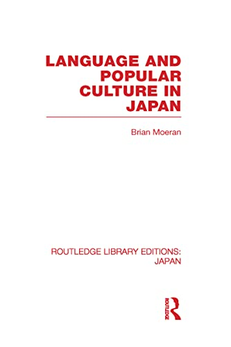 9780415588232: Language and Popular Culture in Japan