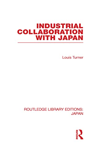 9780415588621: Industrial Collaboration with Japan