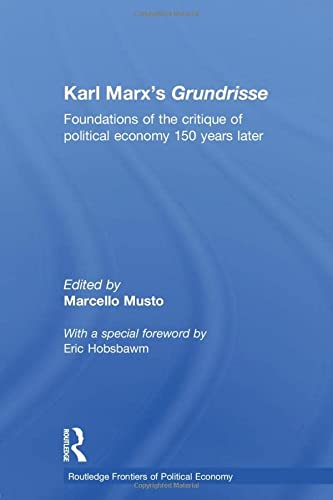 9780415588713: Karl Marx's Grundrisse: Foundations of the critique of political economy 150 years later (Routledge Frontiers of Political Economy)