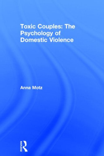 9780415588881: Toxic Couples: The Psychology of Domestic Violence