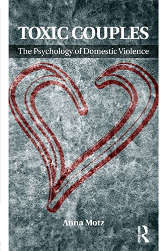 9780415588898: Toxic Couples: The Psychology of Domestic Violence