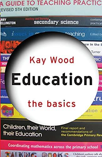 9780415589550: Education: The Basics