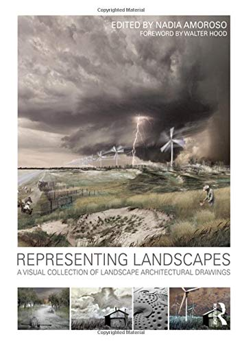 9780415589574: Representing Landscapes: A Visual Collection of Landscape Architectural Drawings